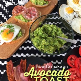 Make an Easy Avocado Toast Bar