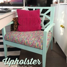 How to Upholster a Chair in 10 Minutes!