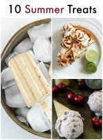 Great Ideas — 10 Summer Treats!