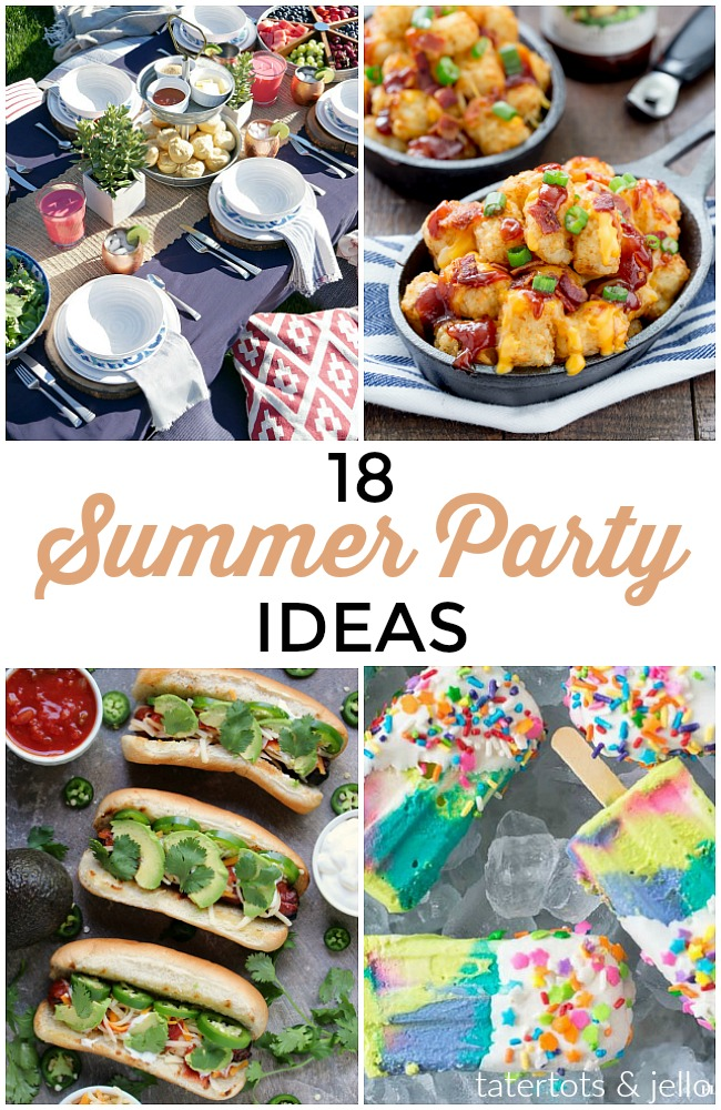 Great Ideas -- 18 Summer Party Ideas!