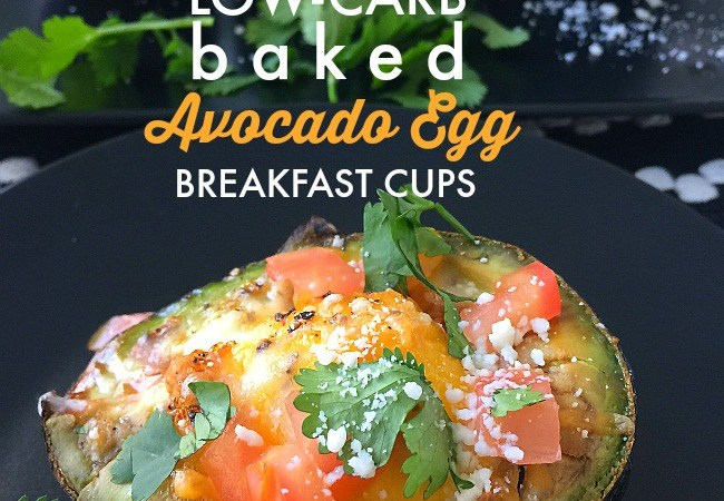 Low-Carb Baked Avocado Egg Breakfast Cups