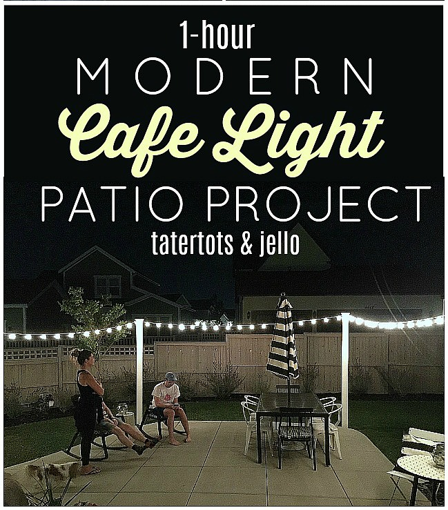 One Hour Kitchen Projects: One Hour Modern Cafe Light Patio Project