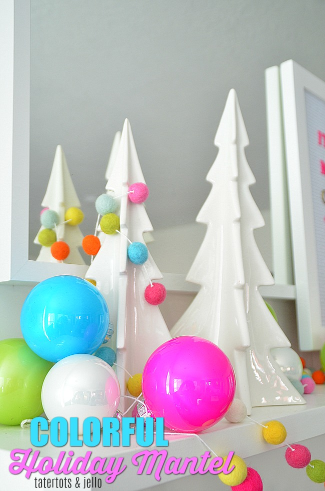 COLORFUL Modern Holiday Mantel!