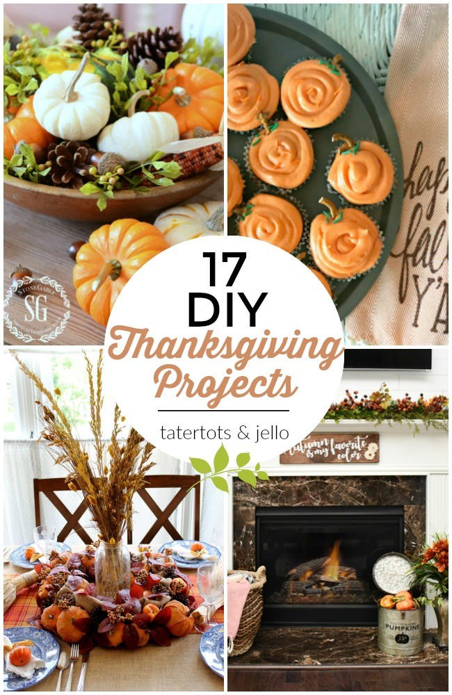 Great Ideas -- 17 DIY Thanksgiving Projects!