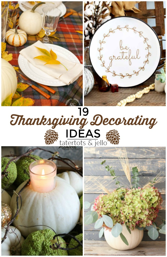 Great Ideas — 19 Welcoming Thanksgiving Decorating Ideas!