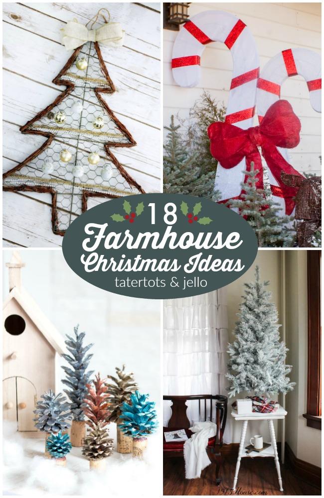Great Ideas 18 Farmhouse Christmas