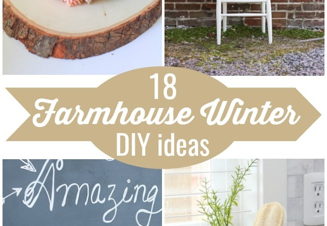 Great Ideas — 18 Farmhouse Winter DIY Ideas!