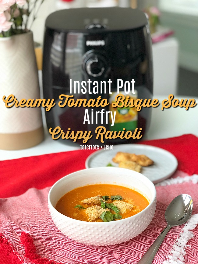 Instant Pot Creamy Tomato Bisque Soup + Crispy Airfry Ravioli is the perfect meal. Easy and fast for your family!