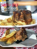Instant Pot Sweet and Spicy Pepper Meatloaf + Thick Cut Fries