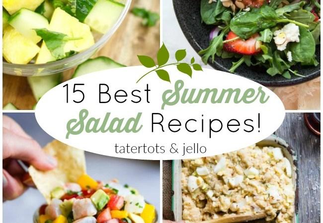 15 Best Summer Salad Recipes!