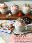 ook Club Party - Strawberry Cupcakes with Edible Book Toppers. Purchase your copy of Book Club and invite your girlfriends over for a girls' night in with delicious strawberry cupcakes with edible chocolate book toppers!