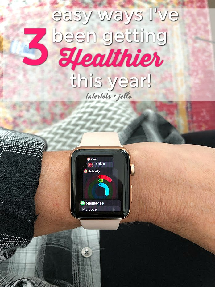Three Easy Ways I Have Been Trying to get Healthier This Year – an update!