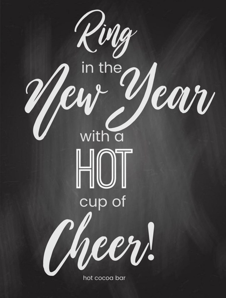 new years eve hot cocoa bar printables ring in the new year with a festive