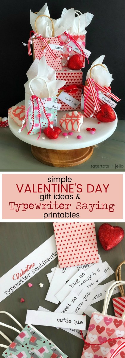 Simple Valentine's Day Gift Ideas with Free Typewriter Printable Sayings