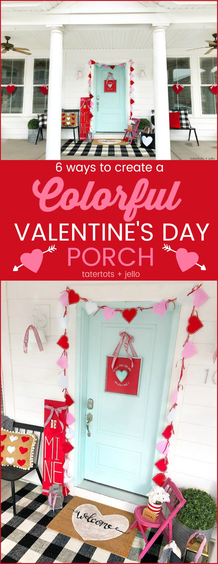6 Ways To Create A Colorful Be Mine Valentine S Day Porch
