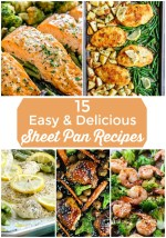 15 Easy and Delicious Sheet Pan Recipes!