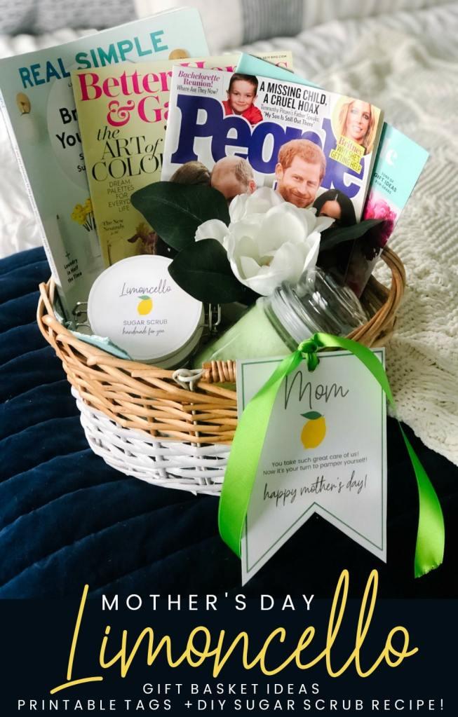 Mother\u002639;s Day Gift Basket, Printable Tags   DIY Limoncello Sugar Scrub!