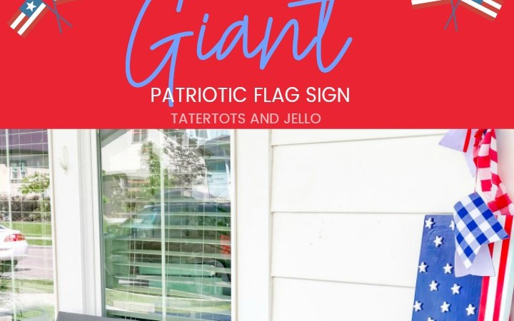 Make a GIANT Patriotic Flag Sign!