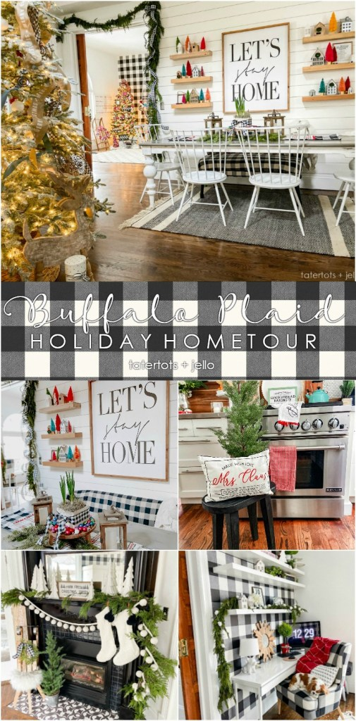 buffalo plaid holiday home tour tatertots and jello