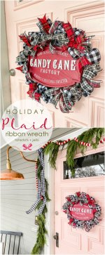 Easy Plaid Ribbon Holiday Wreath Tutorial!