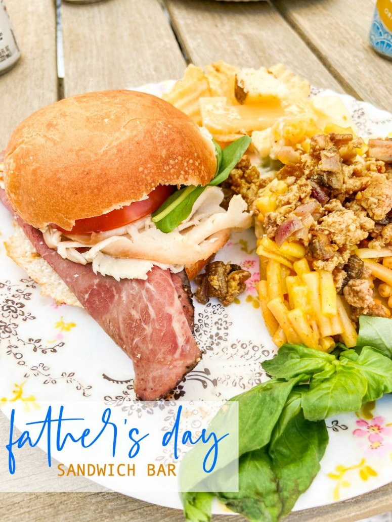 Father's Day Sandwich Bar. Celebrate dad with the ultimate sandwich celebration. Lots of bread options, cheeses, veggies and meats let everyone create their version of the PERFECT sandwich. Dad will love it!