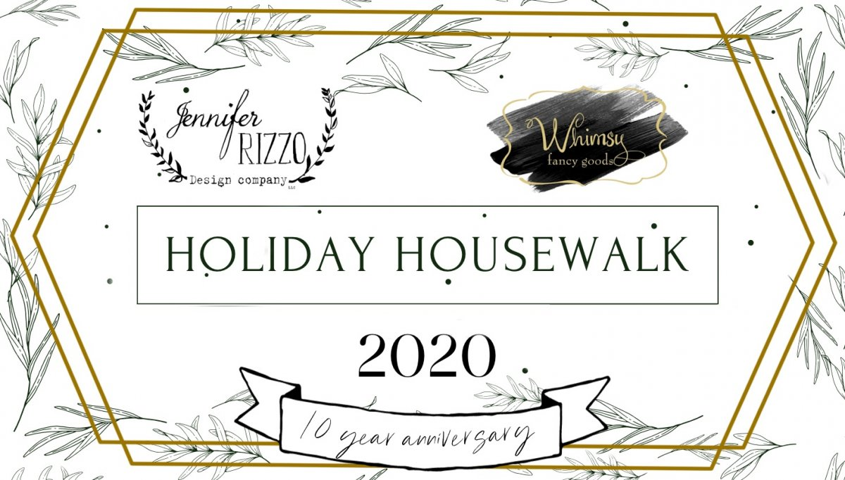 Jennifer Rizzo Design's Holiday Housewalk