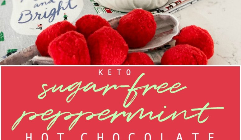 Keto Sugar Free Peppermint Hot Chocolate Recipe
