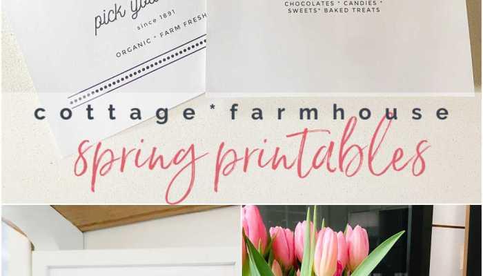 Cottage Farmhouse Spring Printables