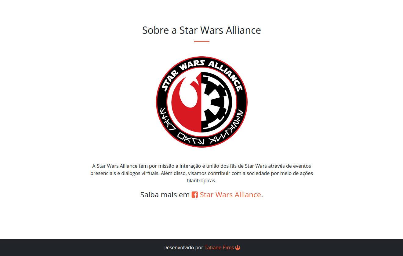 A Star Wars Alliance tem por missão a interação e união dos fãs de Star Wars através de eventos presenciais e diálogos virtuais. Além disso, visamos contribuir com a sociedade por meio de ações filantrópicas.