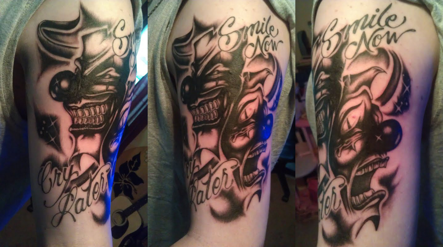 Laugh Now Cry Later Tattoo By Chris 187 On Deviantart Ideas And Designs