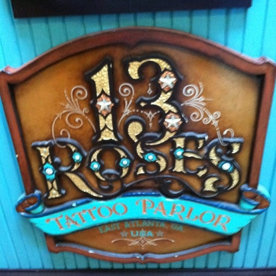13 Roses Tattoo Parlour Now Closed East Atlanta Ideas And Designs