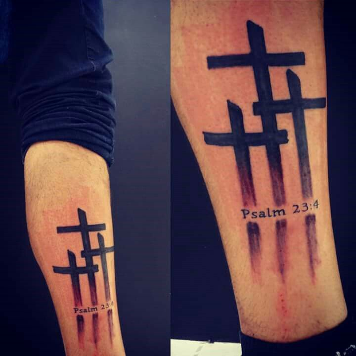 Three Cross Tattoo Psalm 23 4 Tattoos Scripture Ideas And Designs