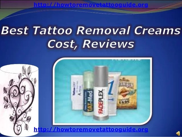 Best Tattoo Removal Creams Cost Reviews Ideas And Designs