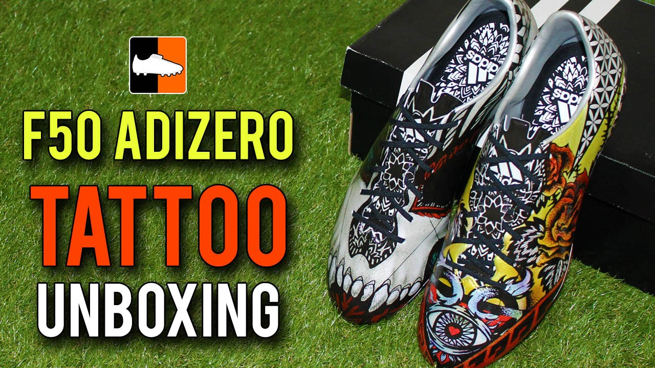 Adidas F50 Adizero Unboxing Tattoo Love H*T* Edition Ideas And Designs