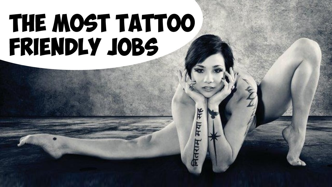 The Most Tattoo Friendly Jobs 10 Examples Youtube Ideas And Designs