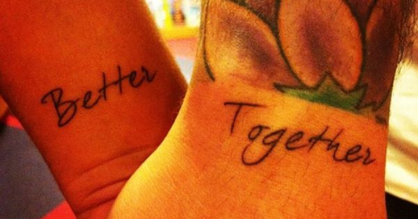 Better Together Couple Tattoo We Are So Doing This Ideas And Designs