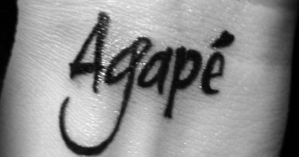 Did It Agape Unconditional Love Tattoos Pinterest Ideas And Designs