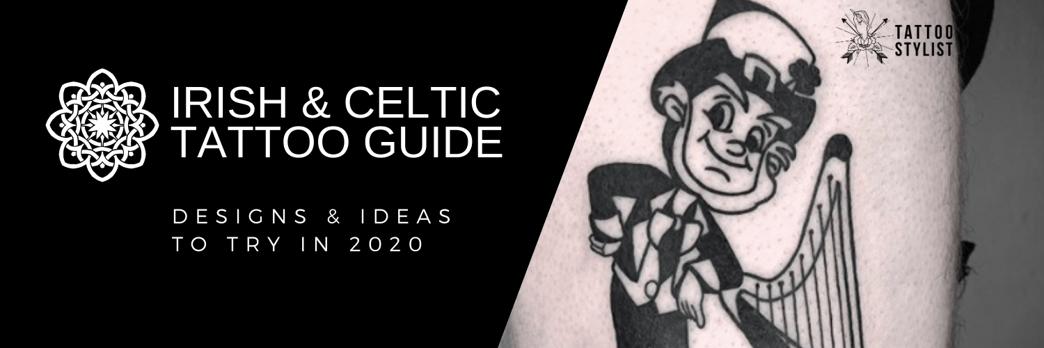 Irish Tattoos Guide - Best Celtic Tattoos
