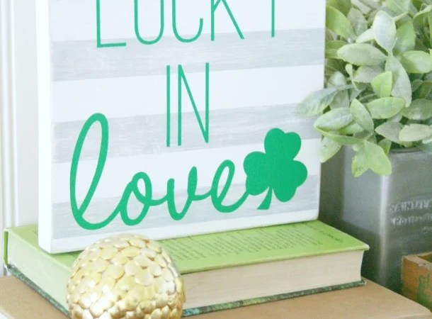 Lucky In Love Sign