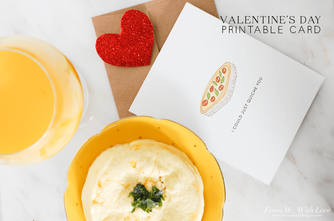 Last Minute Valentine's day printable card - I could just quiche you