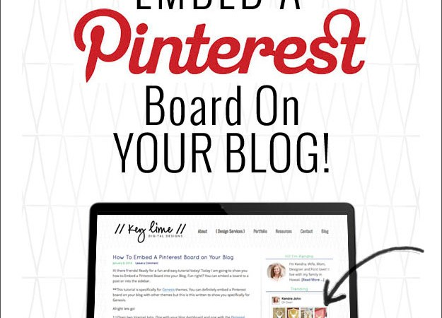 Updated! – How to Embed a Pinterest Board on Your Blog