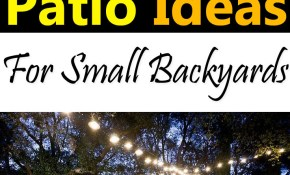 4 Lovely Budget Patio Ideas For Small Backyards Balcony Garden Web inside 11 Some of the Coolest Concepts of How to Improve Cheap Backyard Patio Ideas