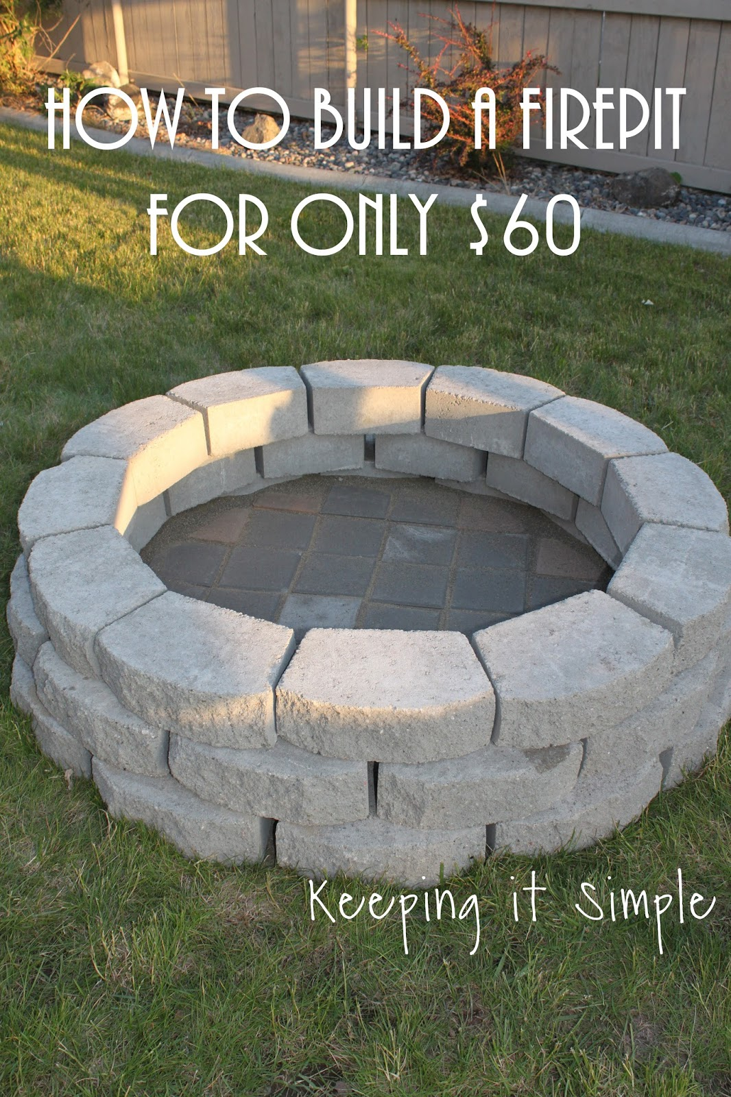 How To Build A Diy Fire Pit For Only 60 Keeping It Simple throughout 10 Clever Designs of How to Craft Diy Backyard Fire Pit Ideas