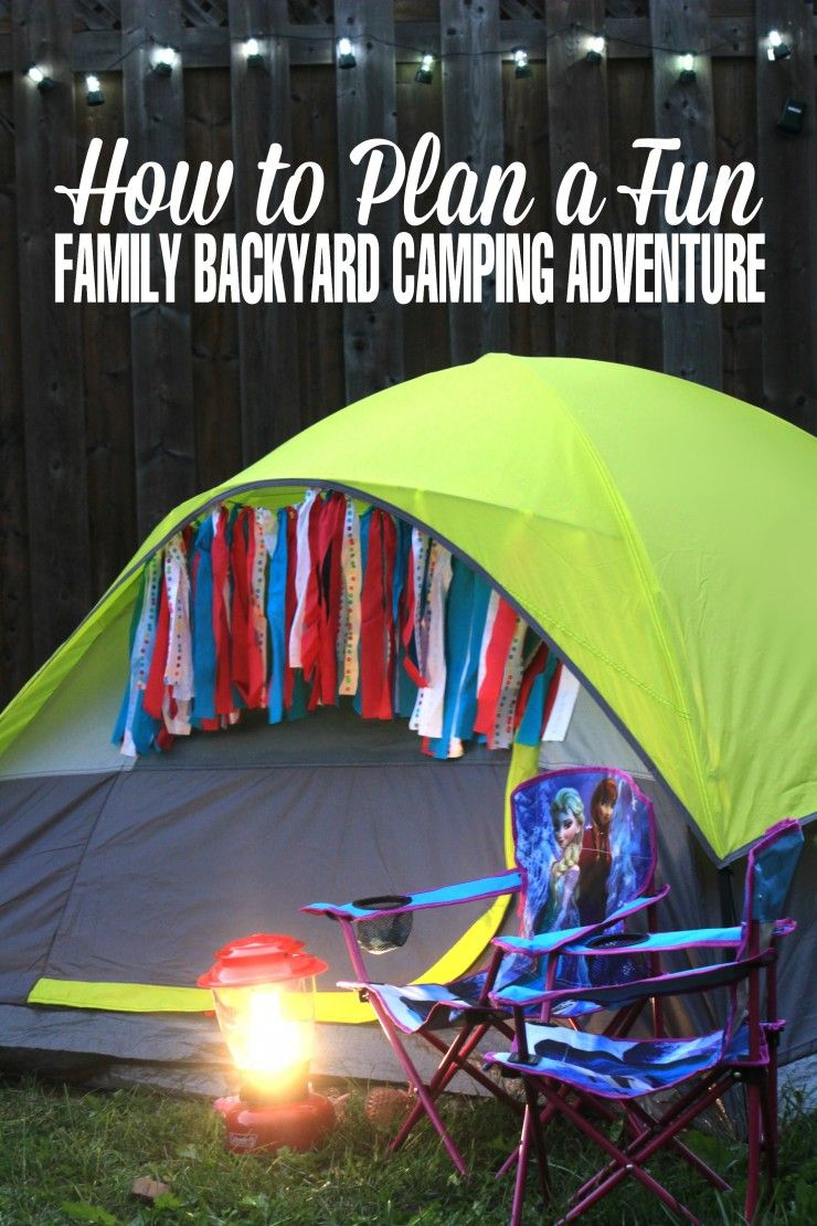 How To Plan A Fun Family Backyard Camping Adventure Powermoresummer throughout 12 Awesome Designs of How to Improve Backyard Camping Ideas For Children