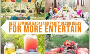 30 Best Summer Backyard Party Decor Ideas For More Entertain Indecost with 12 Some of the Coolest Initiatives of How to Build Backyard Party Decor