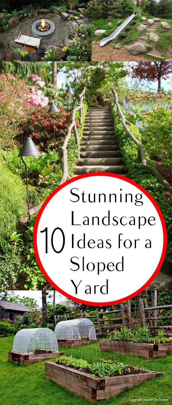 10 Stunning Landscape Ideas For A Sloped Yard Yard Ideas Sloped intended for Backyard Ideas For Sloping Yards