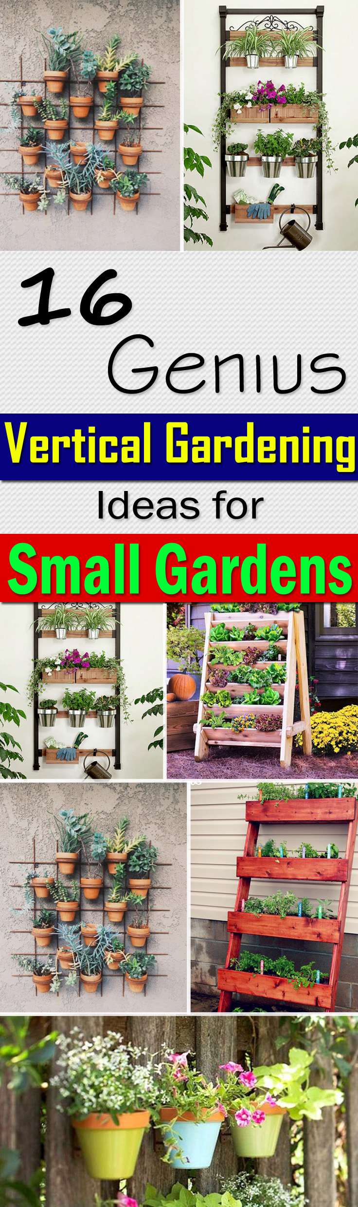 16 Genius Vertical Gardening Ideas For Small Gardens intended for 12 Awesome Concepts of How to Make Backyard Herb Garden Ideas
