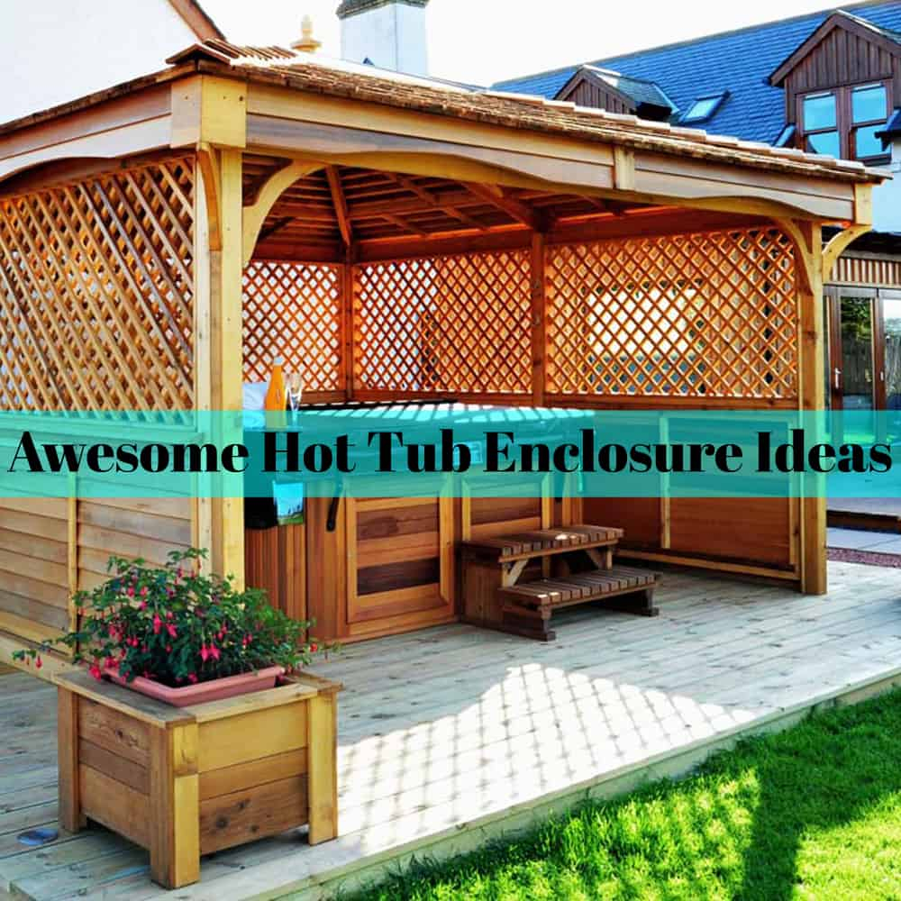 30 Awesome Hot Tub Enclosure Ideas For Your Backyard The with Backyard Hot Tub Ideas