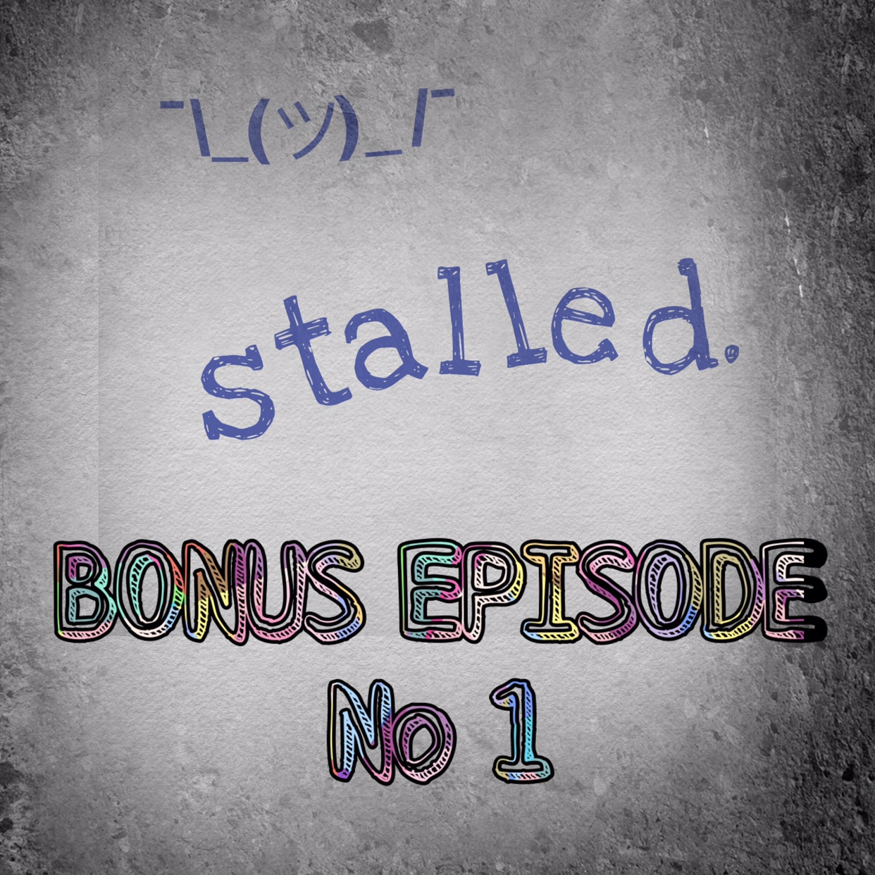 Stalled podcast bonus episode