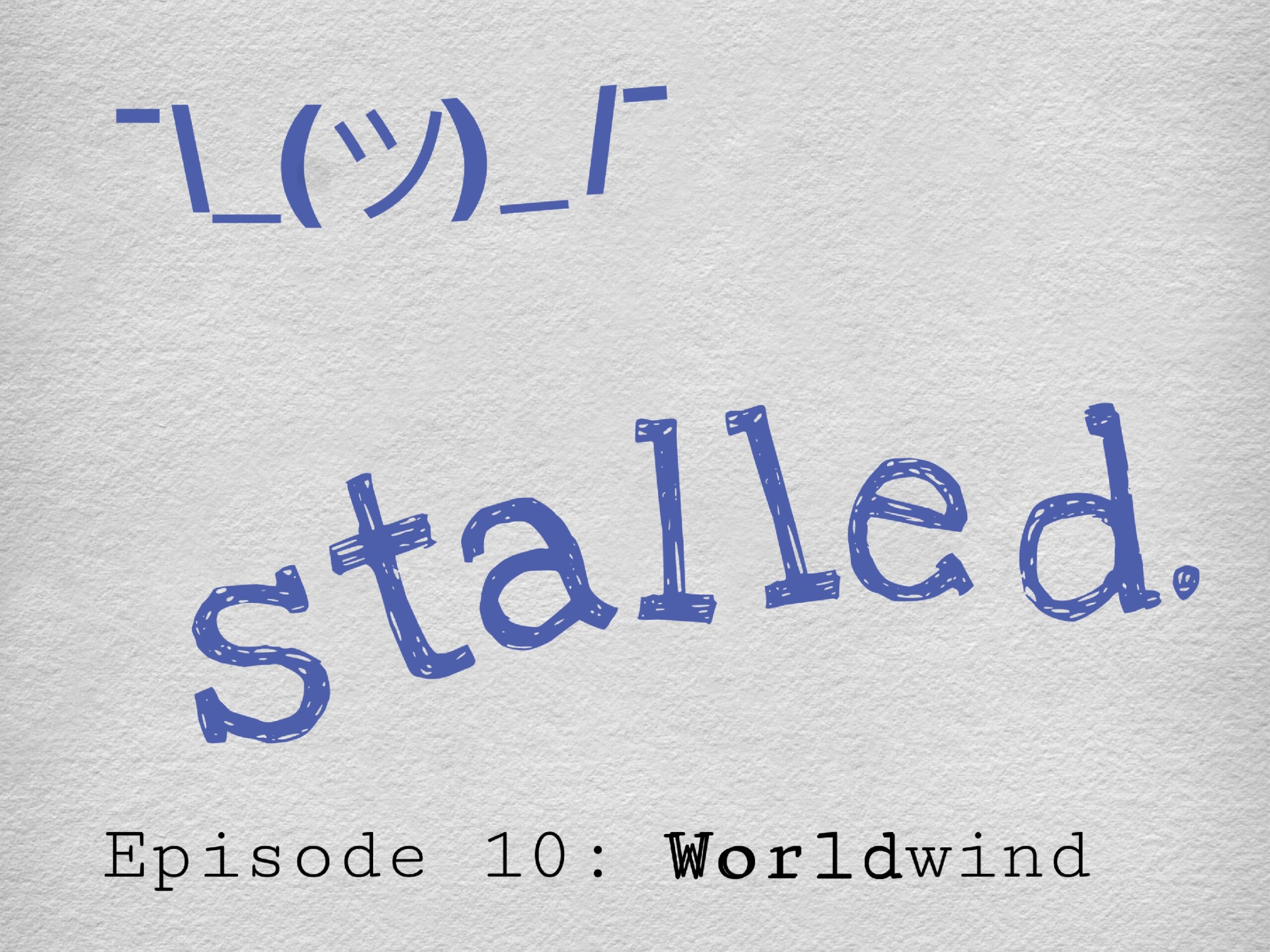 Stalled Podcast Tavinda Media